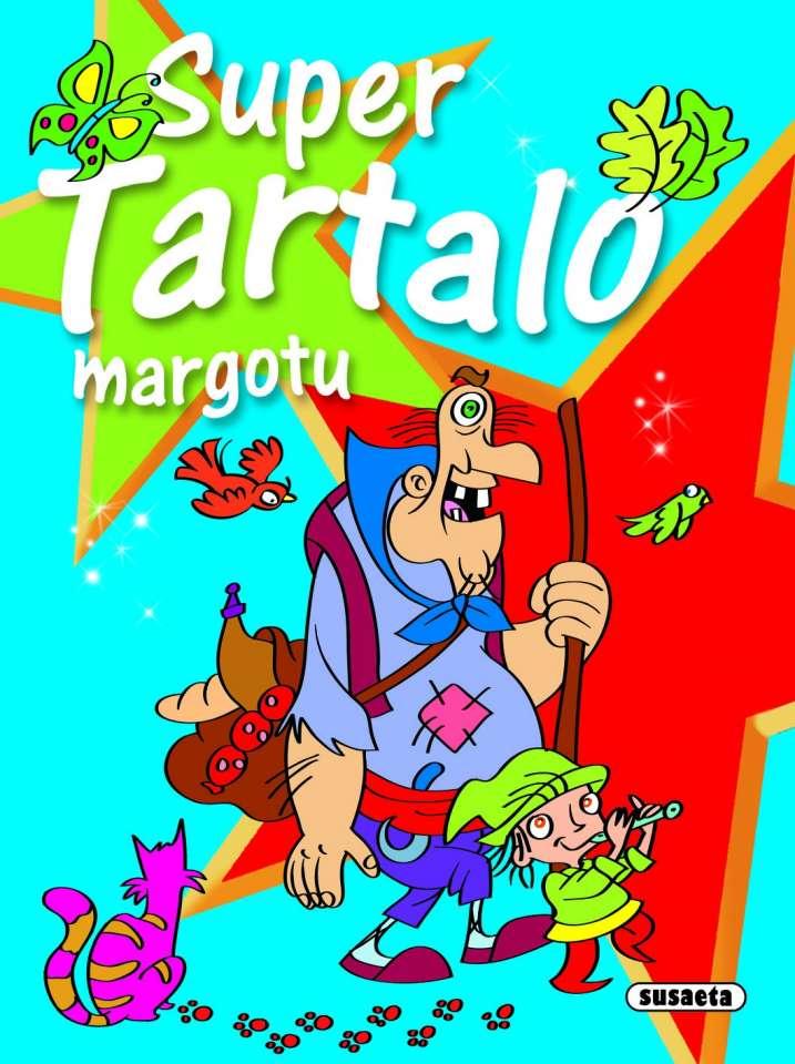 Super Tartalo margotu