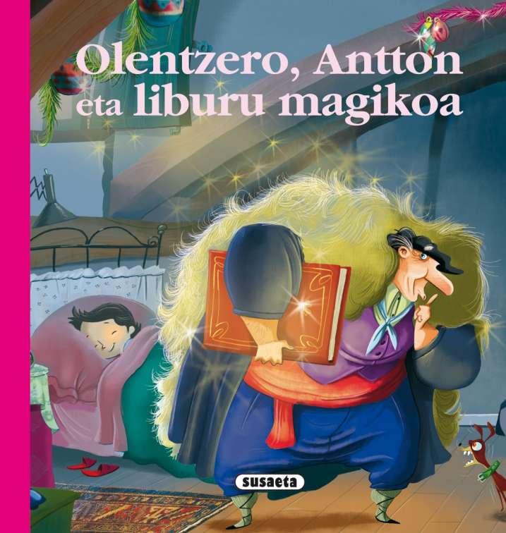 Olentzero, Antton eta...