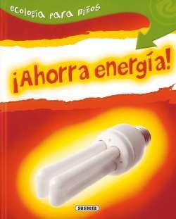 ¡Ahorra energía!