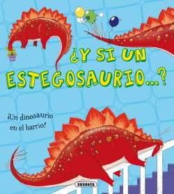 ¿Y si un estegosaurio...?