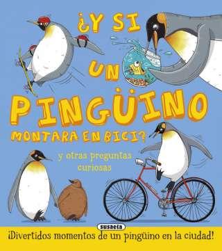 ¿Y si un pingüino montara...