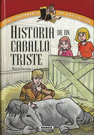 Historia de un caballo triste