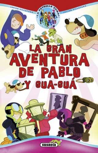 La gran aventura de Pablo y...