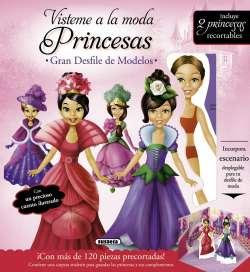 Vísteme a la moda. Princesas