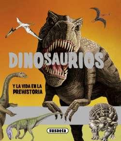 Dinosaurios y la vida en la...