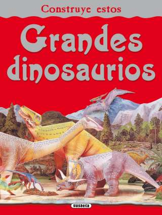 Grandes dinosaurios