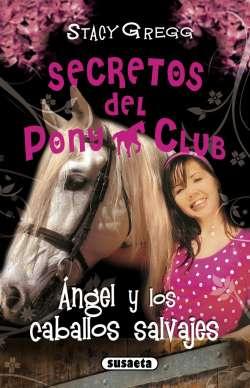 Ángel y los caballos salvajes