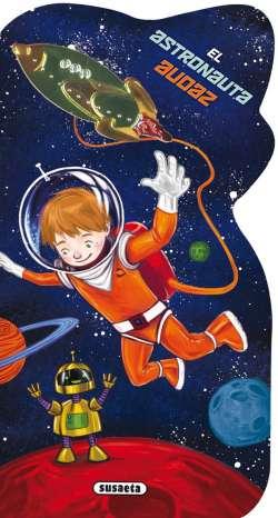 El astronauta audaz