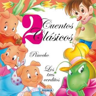 Pinocho - Los tres cerditos