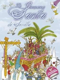 La Semana Santa de Sevilla