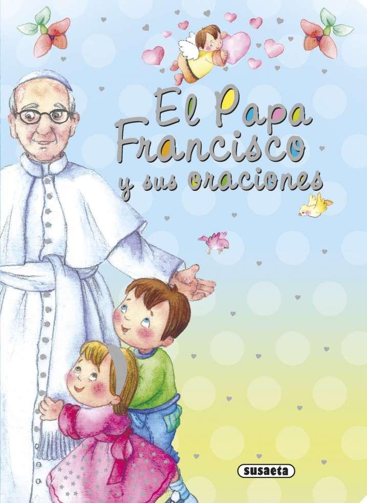 El Papa Francisco y sus...