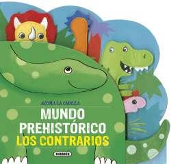 Mundo prehistórico. Los...